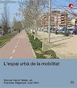mayorga miguel + fontana +espai urba mobilitat