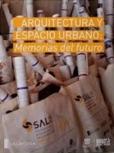 """MAYORGA_FONTANA """"Arquitectura y Espacio Urbano- Memorias del Futuro"""""""