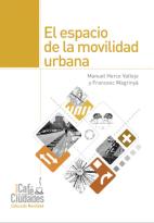 Mayorga_fontana_el espacio de la movilidad urbana
